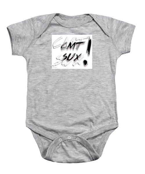 Cmt Sux Baby Onesie