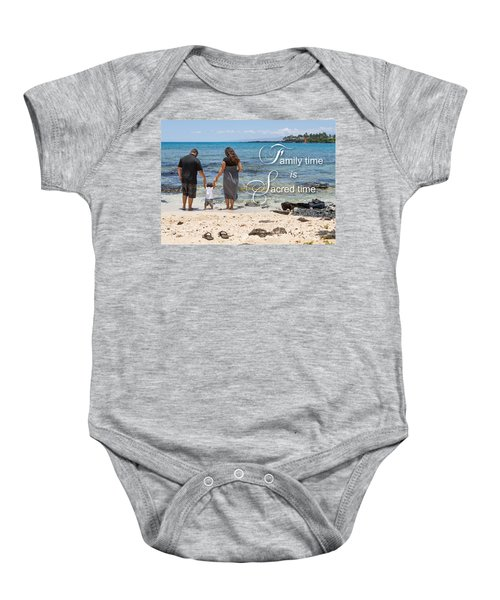 Family Time Is Sacred Time Baby Onesie