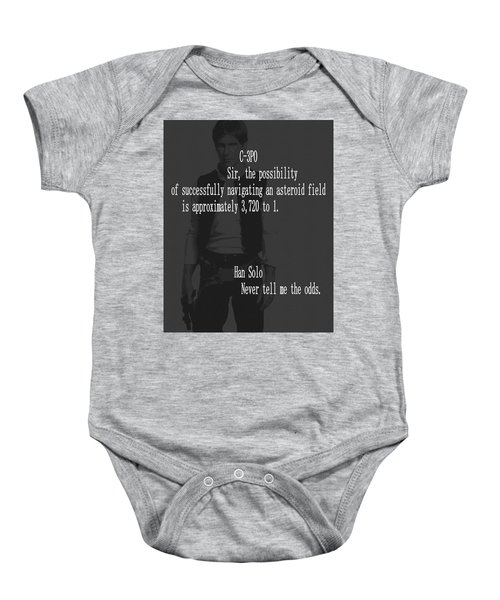 Han Solo Never Tell Me The Odds Baby Onesie