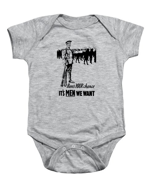 Here's Your Chance - It's Men We Want Baby Onesie