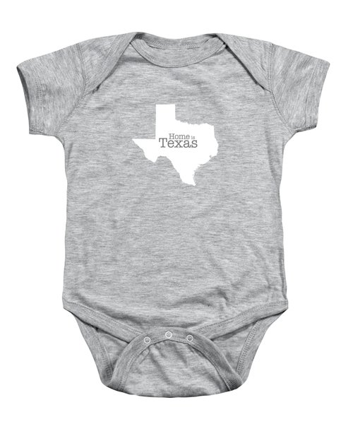 Home Is Texas Baby Onesie by Bruce Stanfield