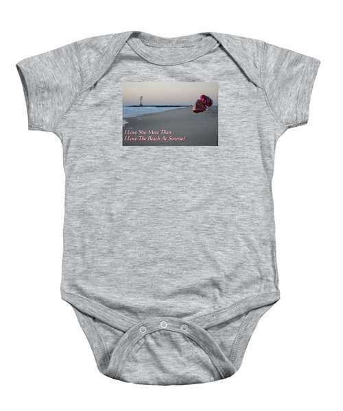 I Love You More Than... Baby Onesie