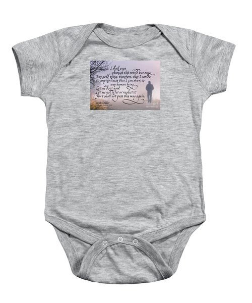 I Shall Pass This Way But Once Baby Onesie