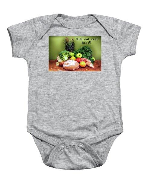 Just Eat Real Food Baby Onesie