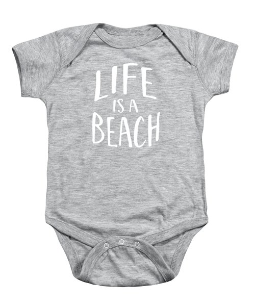 Life Is A Beach White Ink Tee Baby Onesie