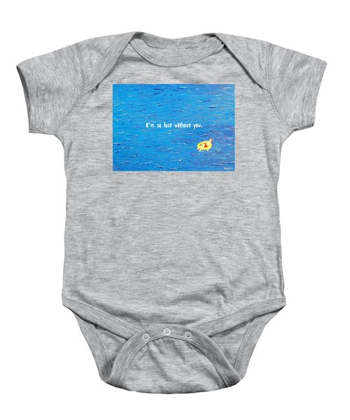 Lost Without You Greeting Card Baby Onesie