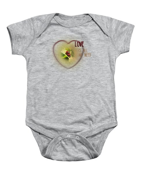 Love Is All We Need Baby Onesie by Jutta Maria Pusl