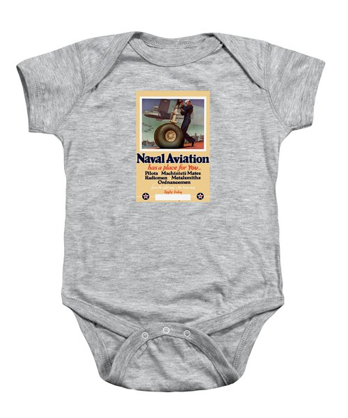 Naval Aviation Has A Place For You Baby Onesie
