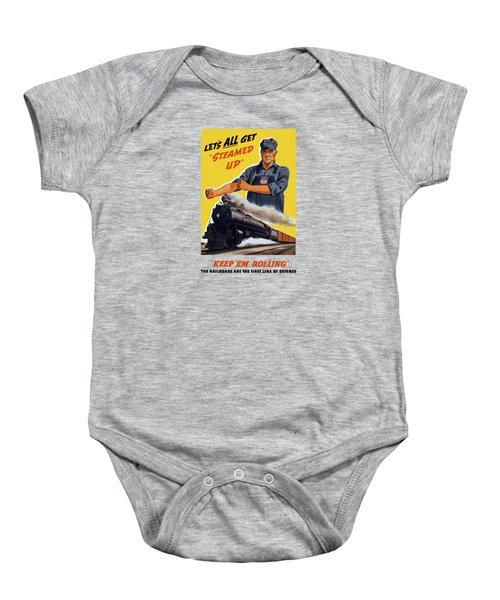 Railroads Are The First Line Of Defense Baby Onesie