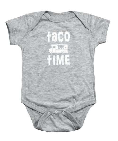Taco Time Food Truck Tee Baby Onesie by Edward Fielding
