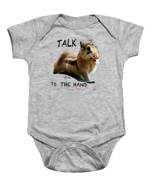 Talk To The Hand Baby Onesie