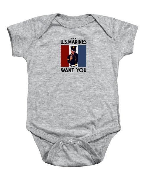 The U.s. Marines Want You  Baby Onesie
