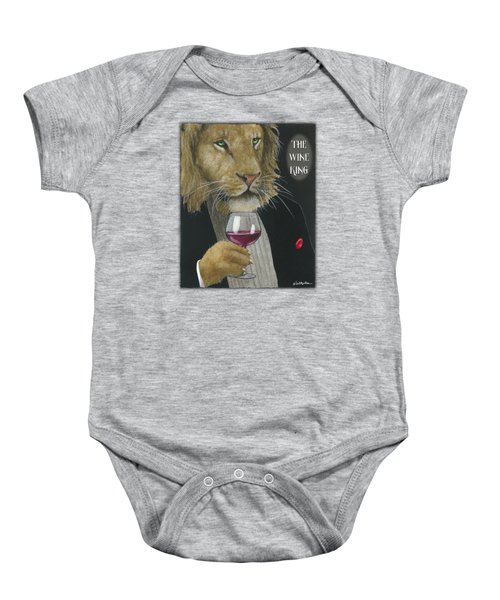 Wine King... Baby Onesie by Will Bullas