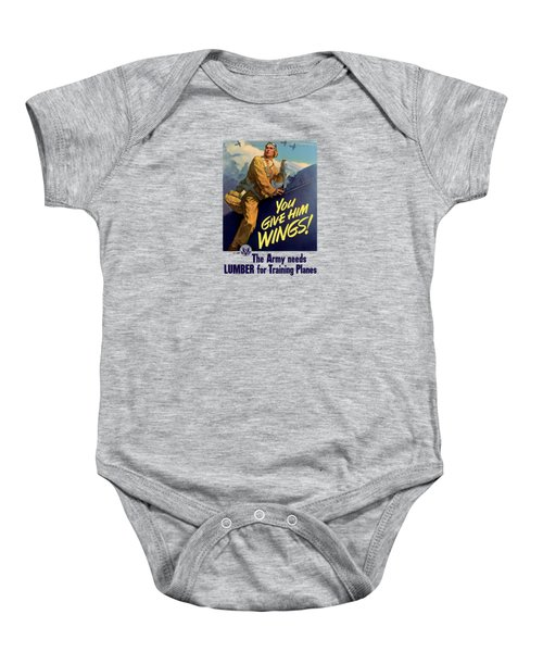 You Give Him Wings - Ww2 Baby Onesie