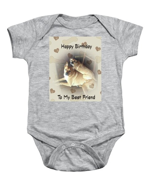 Birthday For Friend With Two Mixed Breed Dogs Baby Onesie