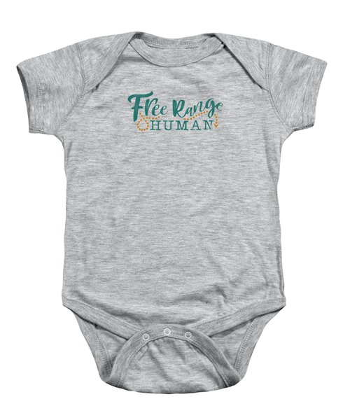 Free Range Human Baby Onesie