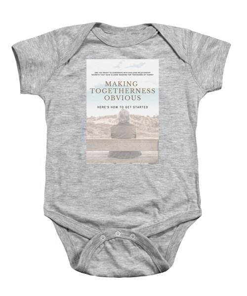 Making Togetherness Obvious Baby Onesie
