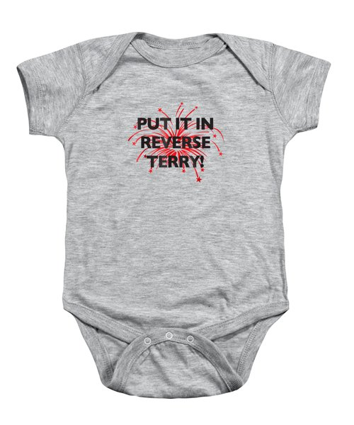 Put It In Reverse Terry Funny T Shirt Viral Trend Baby Onesie