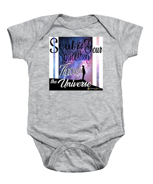 Soul Is Your Spaceship Baby Onesie