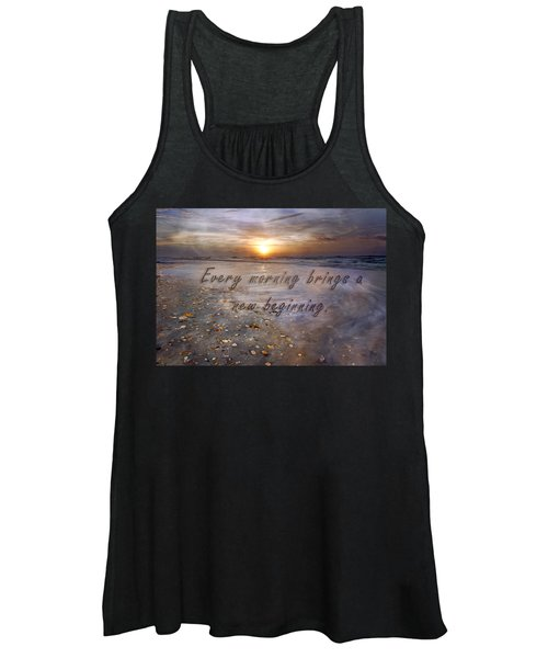 Every Morning Brings A New Beginning Women's Tank Top