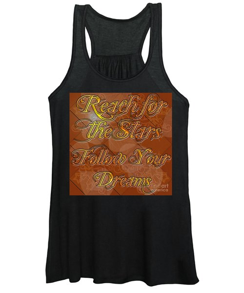 Reach For The Stars Follow Your Dreams Women's Tank Top