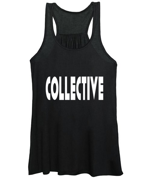 Collective Mindful Community Righteous Inspiration Motivational Quote Prints  Women's Tank Top