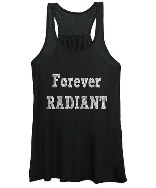 Forever Radiant Positive Self Love Quote Prints Beauty Quotes Women's Tank Top