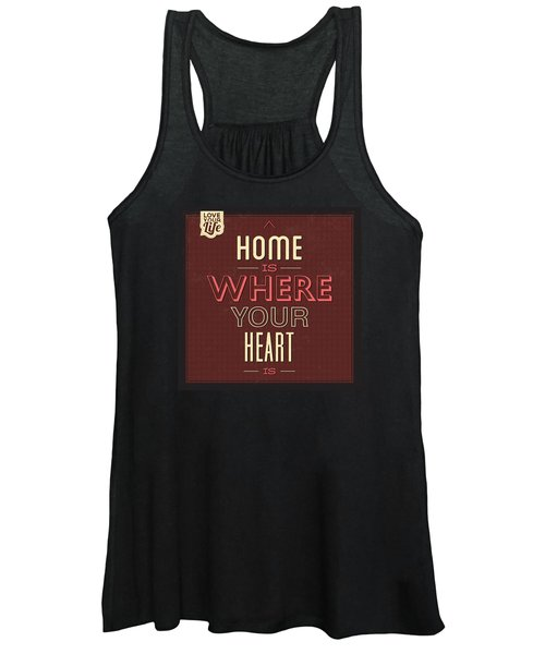 Home Is Were Your Heart Is Women's Tank Top