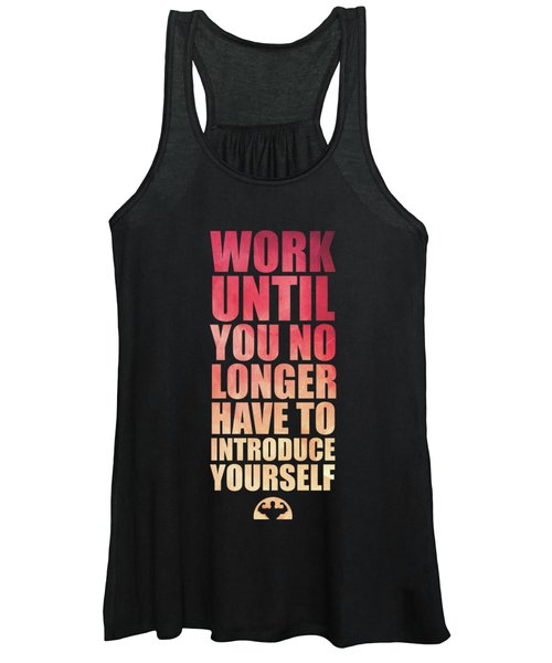 Work Until You No Longer Have To Introduce Yourself Gym Inspirational Quotes Poster Women's Tank Top