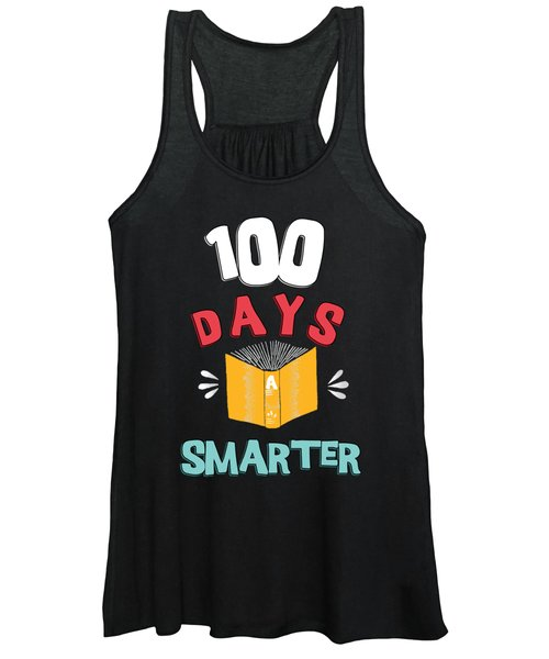 100 Days Of School 100 Days Smarter Women's Tank Top