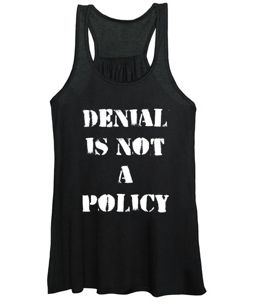 Climate Change Denial Is Not A Policy Women's Tank Top