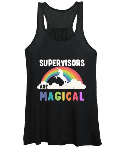 Supervisors Are Magical Women's Tank Top