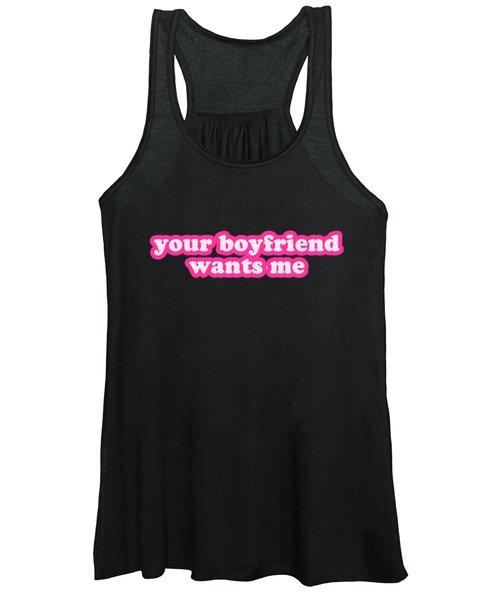 Your Boyfriend Wants Me Women's Tank Top