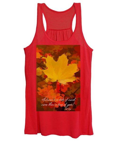Autumn Is A State Of Mind More Than A Time Of Year Women's Tank Top