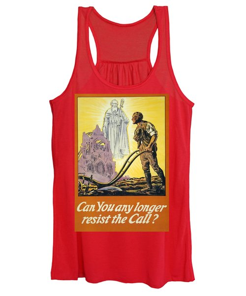 Can You Any Longer Resist The Call Women's Tank Top