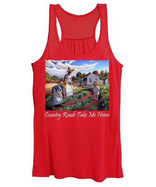 Country Roads Take Me Home T Shirt - Appalachian Family Garden Countryl Farm Landscape 2 Women's Tank Top
