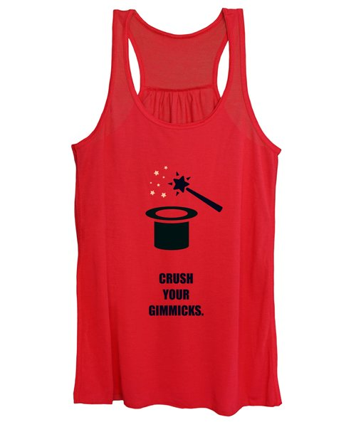 Crush Your Gimmicks Life Inspirational Quotes Poster Women's Tank Top