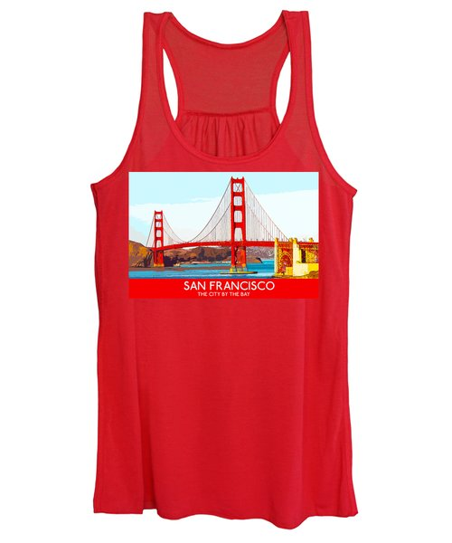 Golden Gate Bridge San Francisco The City By The Bay Women's Tank Top