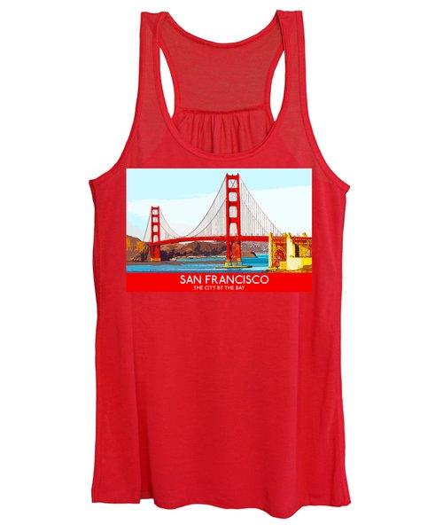 Golden Gate Bridge San Francisco The City By The Bay Women's Tank Top