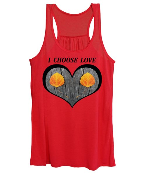I Chose Love Heart Filled With Two Aspen Leaves Women's Tank Top