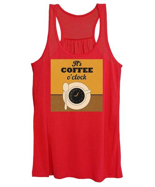 It's Coffee O'clock Women's Tank Top