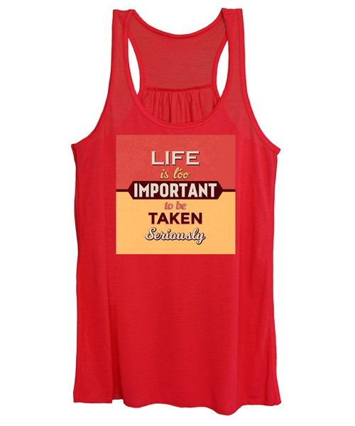 Life Is Too Important Women's Tank Top