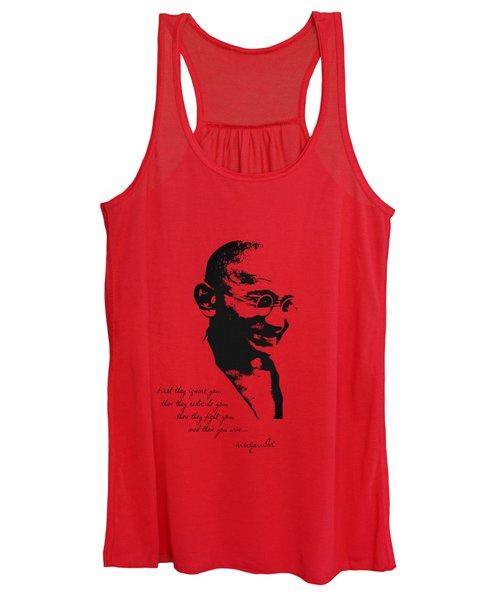 Mahatma Gandhi - First They Ignore You... Women's Tank Top