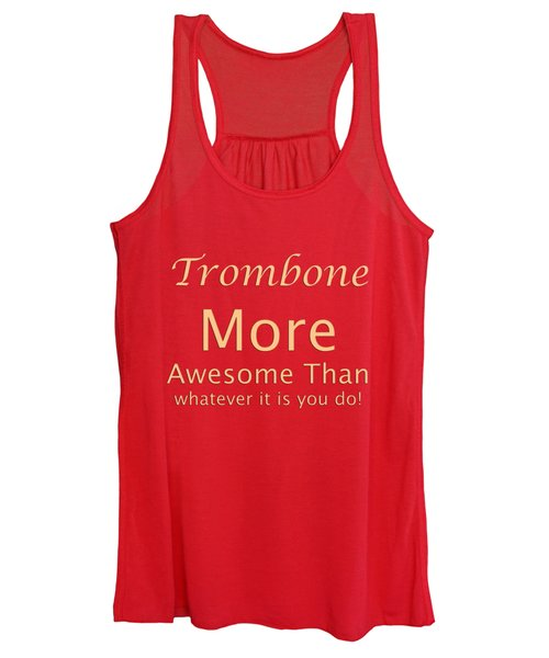 Trombones More Awesome Than You 5558.02 Women's Tank Top