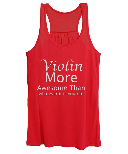 Violins More Awesome Than You 5563.02 Women's Tank Top