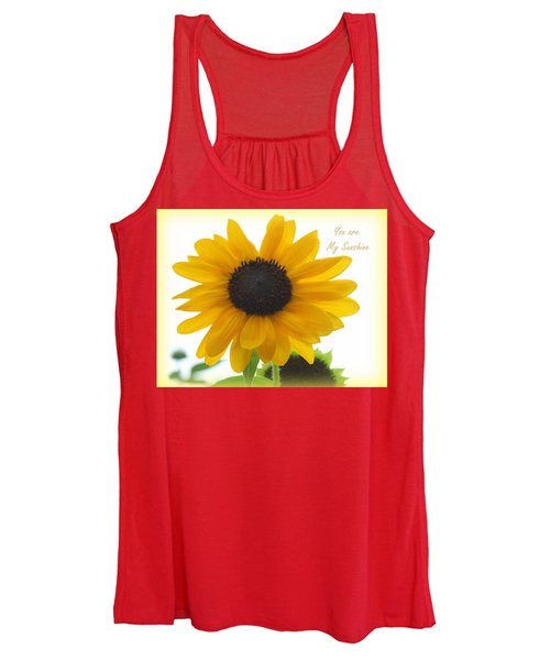 You Are My Sunshine - Sunflower Women's Tank Top