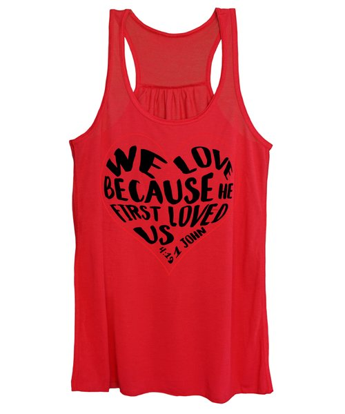He First Loved Us Women's Tank Top