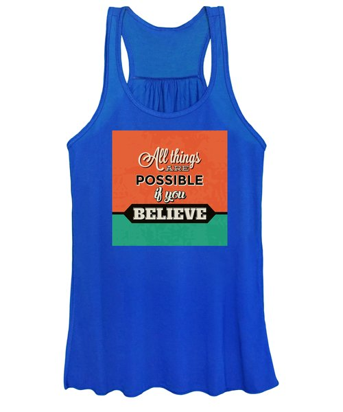 All Things Are Possible If You Believe Women's Tank Top