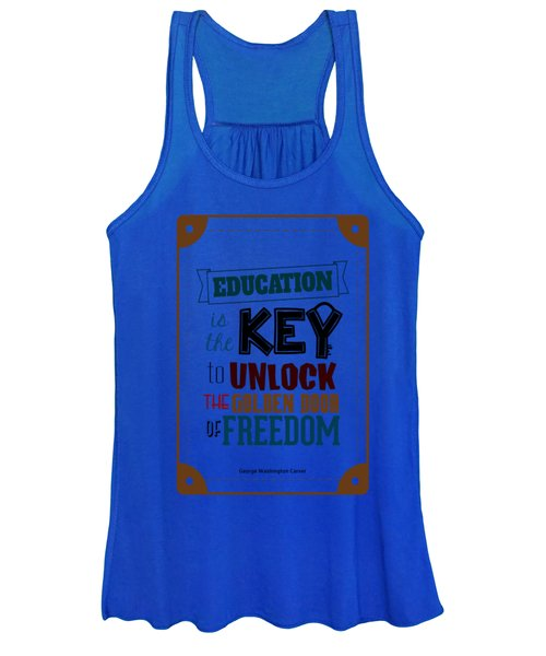 Education Is The Key To Unlock The Golden Door Of Freedom Motivating Quotes Poster Women's Tank Top