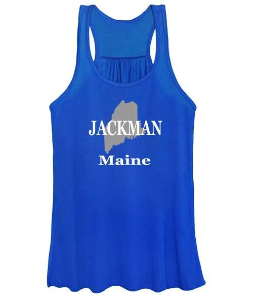 Jackman Maine State City And Town Pride  Women's Tank Top